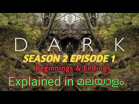 Dark Season 2 /Episode 1 /Beginnings & Endings /Explainedin /Malayalam /Revealtimes