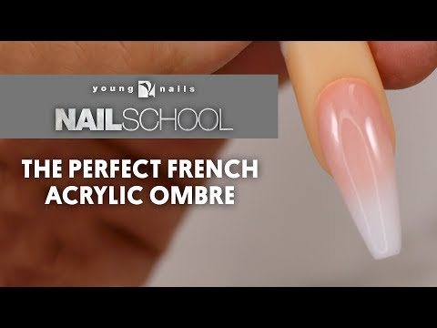 YN NAIL SCHOOL - THE PERFECT FRENCH ACRYLIC OMBRE