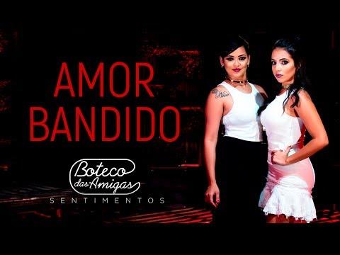 Maquiagem - Boteco das Amigas - Amor Bandido  DVD SENTIMENTOS