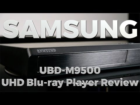 Samsung UBD-M9500 Ultra HD Blu-ray Player Review