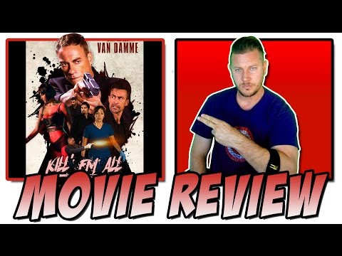 Kill 'Em All (2017) - Movie Review (Jean-Claude Van Damme Film)