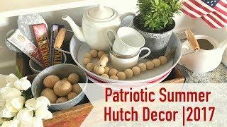 Patriotic Summer Hutch Decor2017