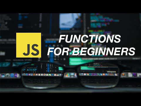 JavaScript Functions for Beginners (tutorial)