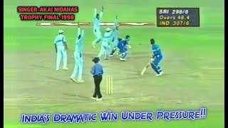 Video India's Dramatic Comeback Win in a High Scoring Thriller | Singer-Akai Nidahas Trophy Final 1998 MP3, 3GP, MP4, WEBM, AVI, FLV Oktober 2018