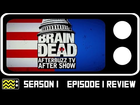 BrainDead Season 1 Episode 1 Review & After Show | AfterBuzz TV