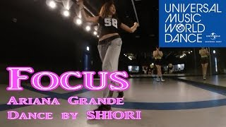 Video Focus//Ariana Grande【Dance Cover By SHIORI】ーUMWDでダンスレッスン企画おまけ① MP3, 3GP, MP4, WEBM, AVI, FLV Agustus 2018