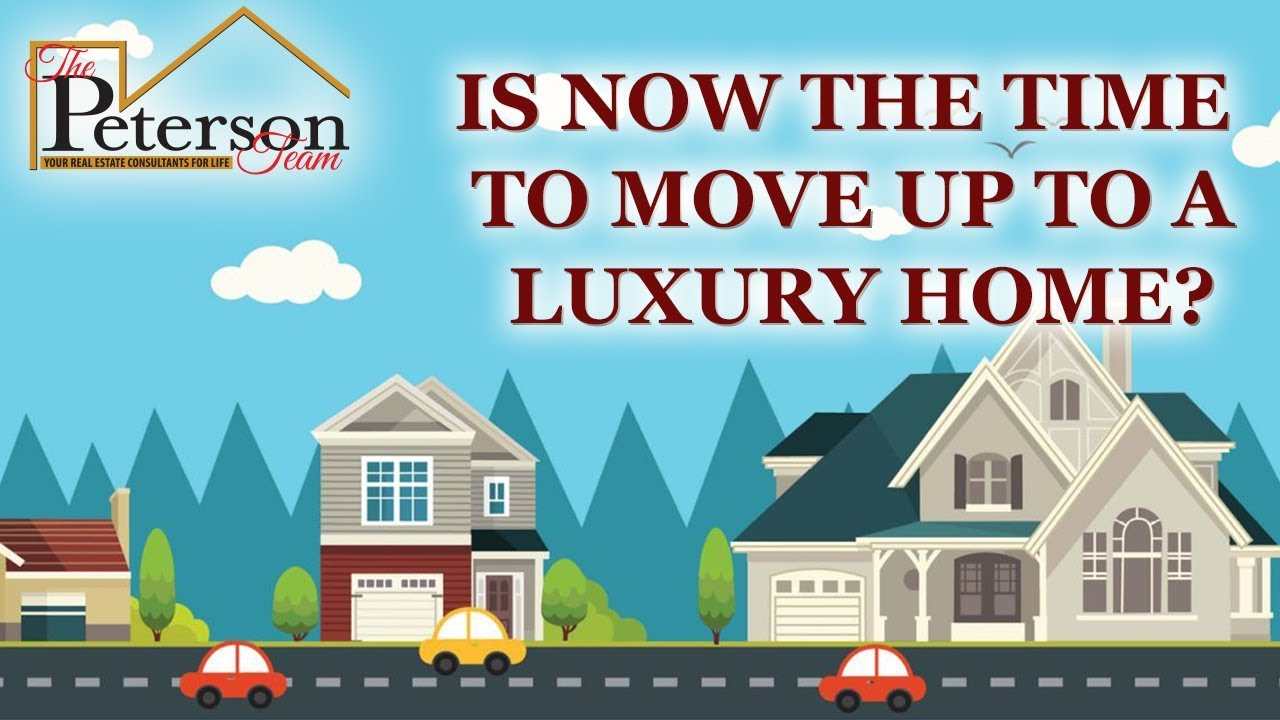 It's a Great Time to Buy a Luxury Home