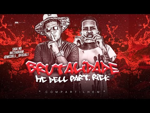 🔴Mc Dell - Brutalidade - Feat. Mc Rick ( Brega Funk ) Chavoso No Beat