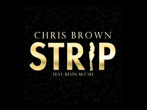 Chris Brown   Strip Audio ft  Kevin K MAC McCall