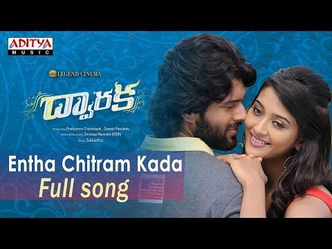 Entha Chitram Kada  Full Song|Dwaraka Movie Songs|Vijay Devarakonda, Pooja Jhaveri|MSR, Saikarthic