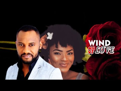 Wind Of Love Season 2 - Chioma Chukwuka & Yul Edoiche Latest Nigerian Nollywood Movie