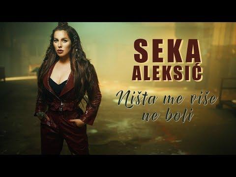 Ništa me više ne boli - Seka Aleksić - nova pesma, tekst pesme i tv spot