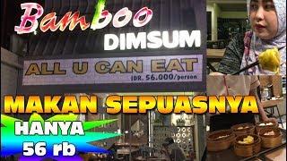 Video All you can eat cuma 56 ribu di Bamboo Dimsum Cibubur MP3, 3GP, MP4, WEBM, AVI, FLV Maret 2019