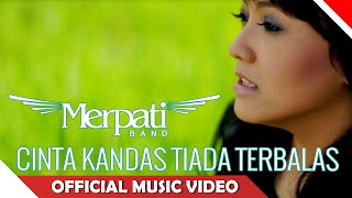 Video Merpati Band - Cinta Kandas Tiada Terbalas - Official Music Video - NAGASWARA MP3, 3GP, MP4, WEBM, AVI, FLV Juli 2018