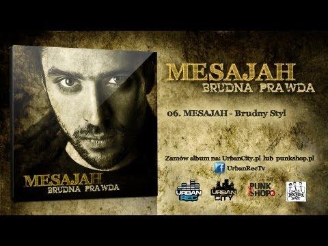 Tekst piosenki Mesajah - Brudny styl po polsku