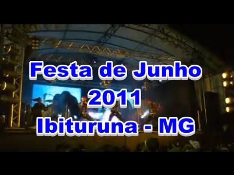 Festa de Junho em Ibituruna - MG 2011 Parte 2