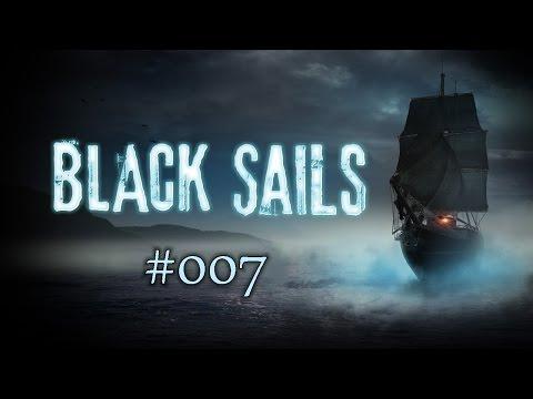 Gelingt die Flucht ? - Black Sails - The Ghost Ship #007 | Facecam | Schneckball |