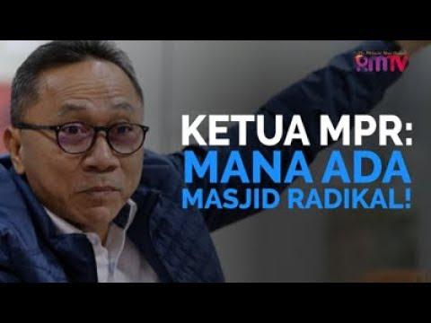 Ketua MPR: Mana Ada Masjid Radikal!