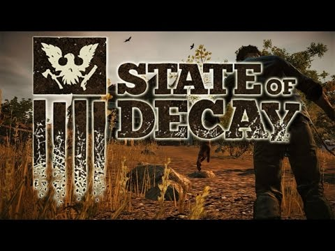 STATE OF DECAY - ЗОМБИ АПОКАЛИПСИС!