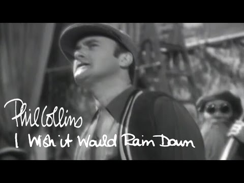 Phil Collins - I wish it would rain down lyrics