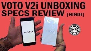 VOTO Mobile V2i | Unboxing | Voto smartphone V2i Mobile Specifications [HINDI]