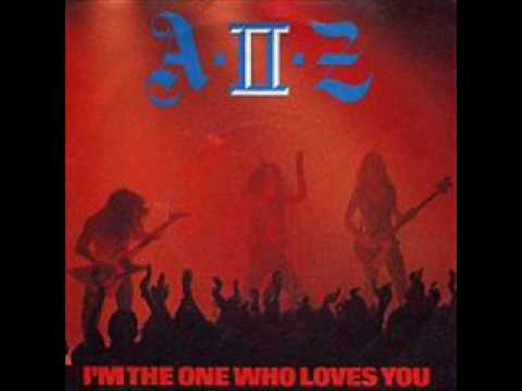 A-II-Z - I'm The One Who Loves You online metal music video by A II Z