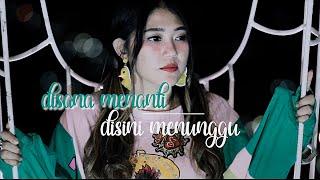 Video Via Vallen - Di Sana Menanti Di Sini Menunggu ( Sungguh Ku Merasa Resah ) || OFFICIAL MP3, 3GP, MP4, WEBM, AVI, FLV Juli 2019