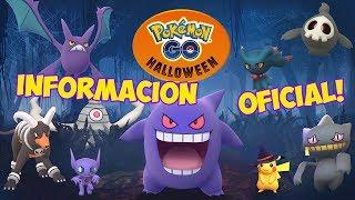 EVENTO HALLOWEEN OFICIAL TRAILER Y TODA LA INFORMACIÓN OFICIAL DEL EVENTO Pokémon GOdavidpetit
