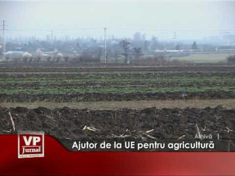Ajutor de la UE pentru agricultură