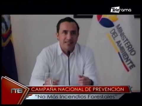 Campaña nacional de prevención No más incendios forestales