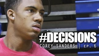Corey Sanders: #Decisions Episode 6 | Work Out With Iren Rainey & Game
