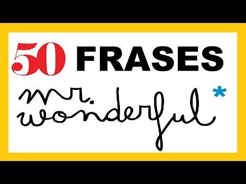 Frases cortas - 50 Frases Mr Wonderful Positivas y Optimistas