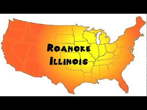 How to Say or Pronounce USA Cities — Roanoke, Illinois