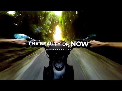 The BEAUTY of NOW // Sam Evans // ADVENTURE MODE 2000 (видео)