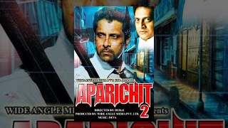 APARICHIT 2 (Full Movie) -Watch Free Full Length action Movie