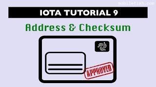IOTA tutorial 9: Address and checksum
