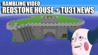 Redstone House + TU31 News! (Minecraft Update Coming Soon!)