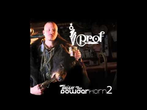 Prof - Kaiser Von Powderhorn 2 - Full Mixtape
