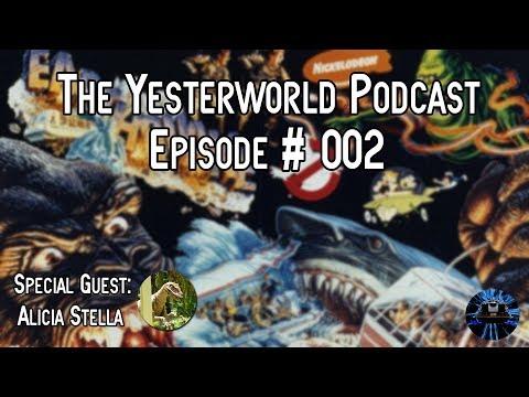 The Yesterworld Podcast #002 - Talkin' Jaws: The Ride, Kongfrontation, BTTF & More w/Alicia Stella!