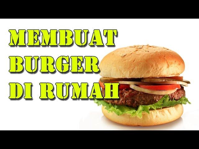 cara membuat burger sederhana mp3gratiss