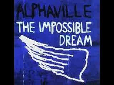 Alphaville - The Impossible Dream lyrics