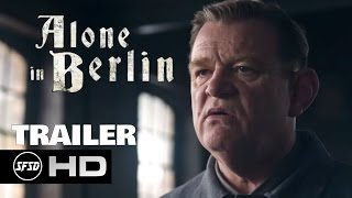 ALONE IN BERLIN Official Trailer #1 2017 Emma Thompson, Daniel Brühl