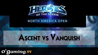 Ascent vs Vanquish - Road to Blizzcon - NA Open - Qualifiers Day 2