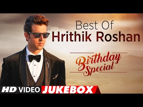 Best Of Hrithik Roshan Songs | Birthday Special | Video Jukebox | T-Series