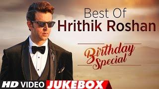 Best Of Hrithik Roshan Songs | Birthday Special | Video Jukebox | T Series