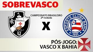 As impressões sobre a primeira vitória do Vasco no campeonato brasileiro 2017, contra o Bahia, por 2x1, gols de Yago Pikachu e Luís Fabiano. Confere aí!