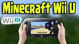 Minecraft Nintendo Wii U Release! - Confirmed News