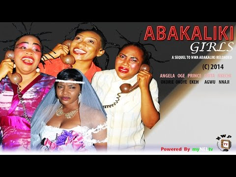 Abakaliki Girls    -2014 Latest Nigerian Nollywood Movie