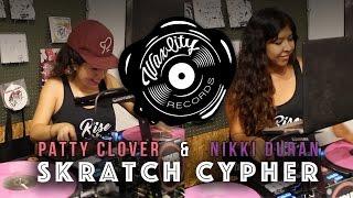 Patty Clover & Nikki Duran - Live @ Scratch Cypher, Wax City Records 2016