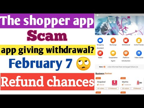 shopper app withdrawal possibility I Get refund from the shopper app I  the shopper app scam frozen